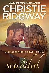 The Scandal (Billionaire's Beach Book 4) Kindle Edition