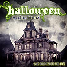 Halloween: Haunted House Soundtrack (Spooky Horror Music With Sound Effects)