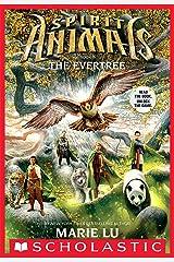 The Evertree (Spirit Animals) Kindle Edition