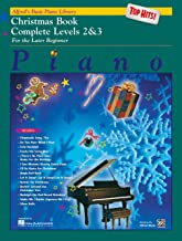 Alfred's Basic Piano Library Top Hits! Christmas Complete, Bk 2 & 3: For the Later Beginner PDF