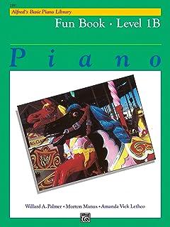 Alfred'S Basic Piano Library Fun 1b