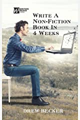 Write a Non-Fiction Book in Four Weeks (Writers Blocks) Kindle Edition