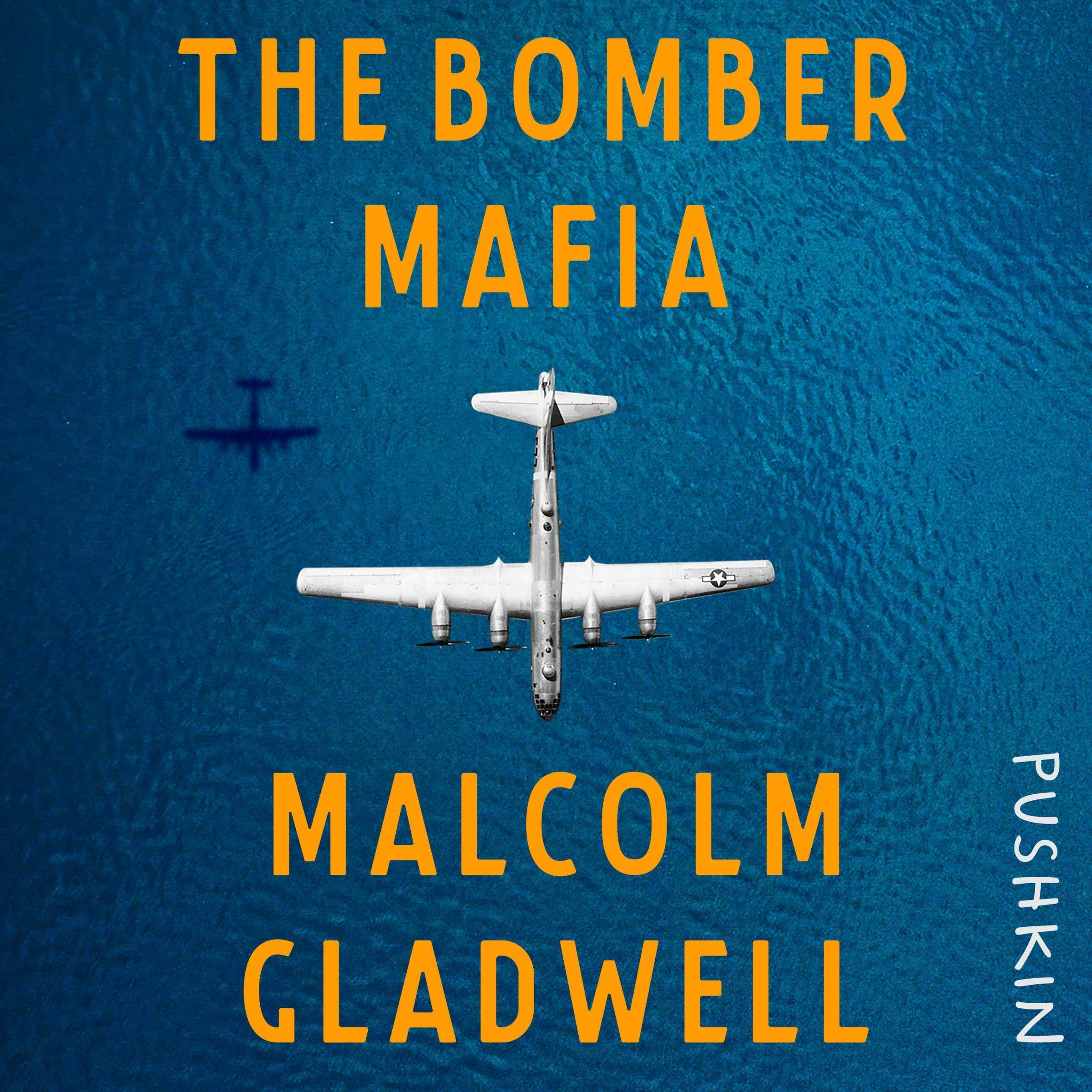 Cover image of The Bomber Mafia by Malcolm Gladwell