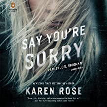 Say You're Sorry: The Sacramento Series, Book 1