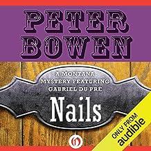 Nails: A Montana Mystery featuring Gabriel Du Pré, Book 13