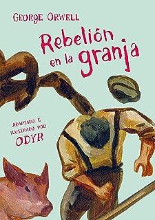 Rebelión en la granja (Novela gráfica) / Animal Farm: The Graphic Novel (Best Seller | Cómic) (Spanish Edition)