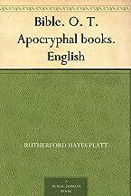 Bible. O. T. Apocryphal books. English