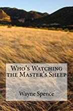 Who's Watching the Master's Sheep