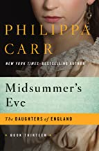 Midsummer's Eve (The Daughters of England Book 13)