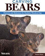 Carving Bears: Patterns and Reference for Realistic Woodcarving (Fox Chapel Publishing)
