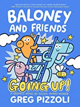 Baloney and Friends: Going Up!: 2 (Baloney & Friends, 2)