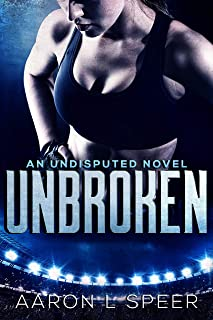 Unbroken (Undisputed Book 2)