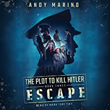 Escape: Plot to Kill Hitler, Book 3