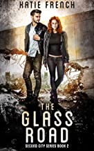the glass road