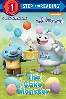 The Cake Monster (Wallykazam!) (Step into Reading)