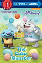The Cake Monster (Wallykazam!) (Step into Reading)