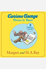 Curious George Stories to Share Kindle Edition
