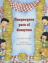 Panqueques Para El Desayuno/Pancakes for Breakfast (Books for Young Learners Spanish)