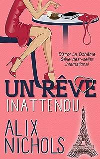 Un rêve inattendu (Bistrot La Bohème t. 3) (French Edition)