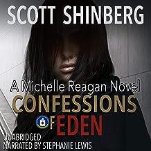 Confessions of Eden: Michelle Reagan, Book 1