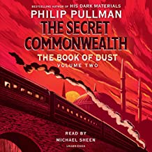 The Book of Dust: The Secret Commonwealth: The Book of Dust, Volume 2