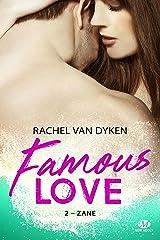 Zane: Famous Love, T2 Format Kindle