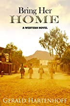 Bring Her Home - A Western Novel (Brewster Book 3)