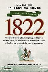 1822 – Edição juvenil ilustrada eBook Kindle