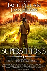 Superstitions: Tales from the Mountains Kindle Edition