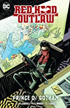 Red Hood: Outlaw (2016-) Vol. 2: Prince of Gotham (Red Hood and the Outlaws (2016-))