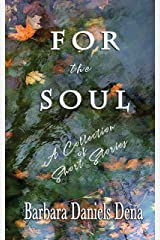 For the Soul Kindle Edition