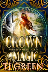 Crown of Magic (White Haven Witches Book 7) (English Edition) Format Kindle