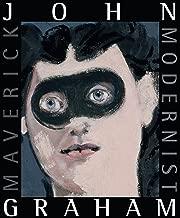 John Graham: Maverick Modernist
