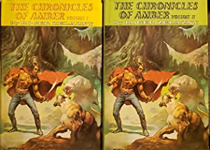 The Chronicles of Amber, Volumes 1 and 2 Complete   Nine Princes in Amber, The Guns of Avalon, Sign of the Unicorn, The Ha...
