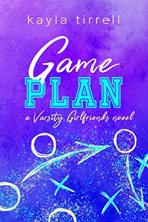 Game Plan (Varsity Girlfriends Book 4) (English Edition)