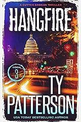 Hangfire: A Crime Suspense Action Novel (Cutter Grogan Thrillers Book 3) Kindle Edition