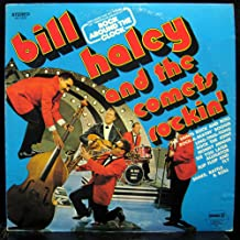 Bill Haley and the Comets: Rockin', Tracks: Rock Around the Clock, Skinny Minnie, Shake Rattle and Roll, Rock The Joint, See You Later Alligator, Flip Flop and Fly, Ling -Ting - Tong, Rock - A - Beatin', Boogie, The Saints Rock and Roll
