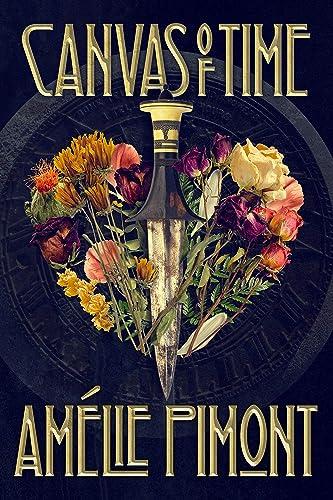 Books By Amelie Pimont_canvas Of Time_b08k867472_com - Amelie ...