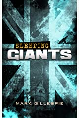 Sleeping Giants: A British Dystopian Thriller (The Future of London Book 4) Kindle Edition
