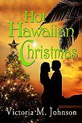 Hot Hawaiian Christmas Kindle Edition