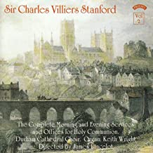 C.V. Stanford - The Complete Morning & Evening Services Vol. 2