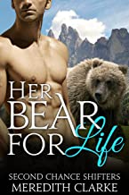 Her Bear for Life (BBW Paranormal Shapeshifter Romance) (Second Chance Shifters)