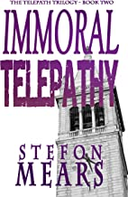 Immoral Telepathy (The Telepath Trilogy Book 2)