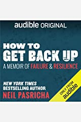 How to Get Back Up: A Memoir of Failure & Resilience Audible Audiobook