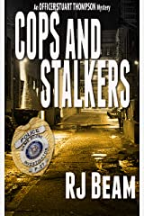 Cops and Stalkers (Officer Stuart Thompson Mystery Book Book 2) Kindle Edition
