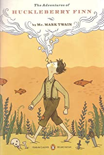The Adventures of Huckleberry Finn: (Penguin Classics Deluxe Edition)