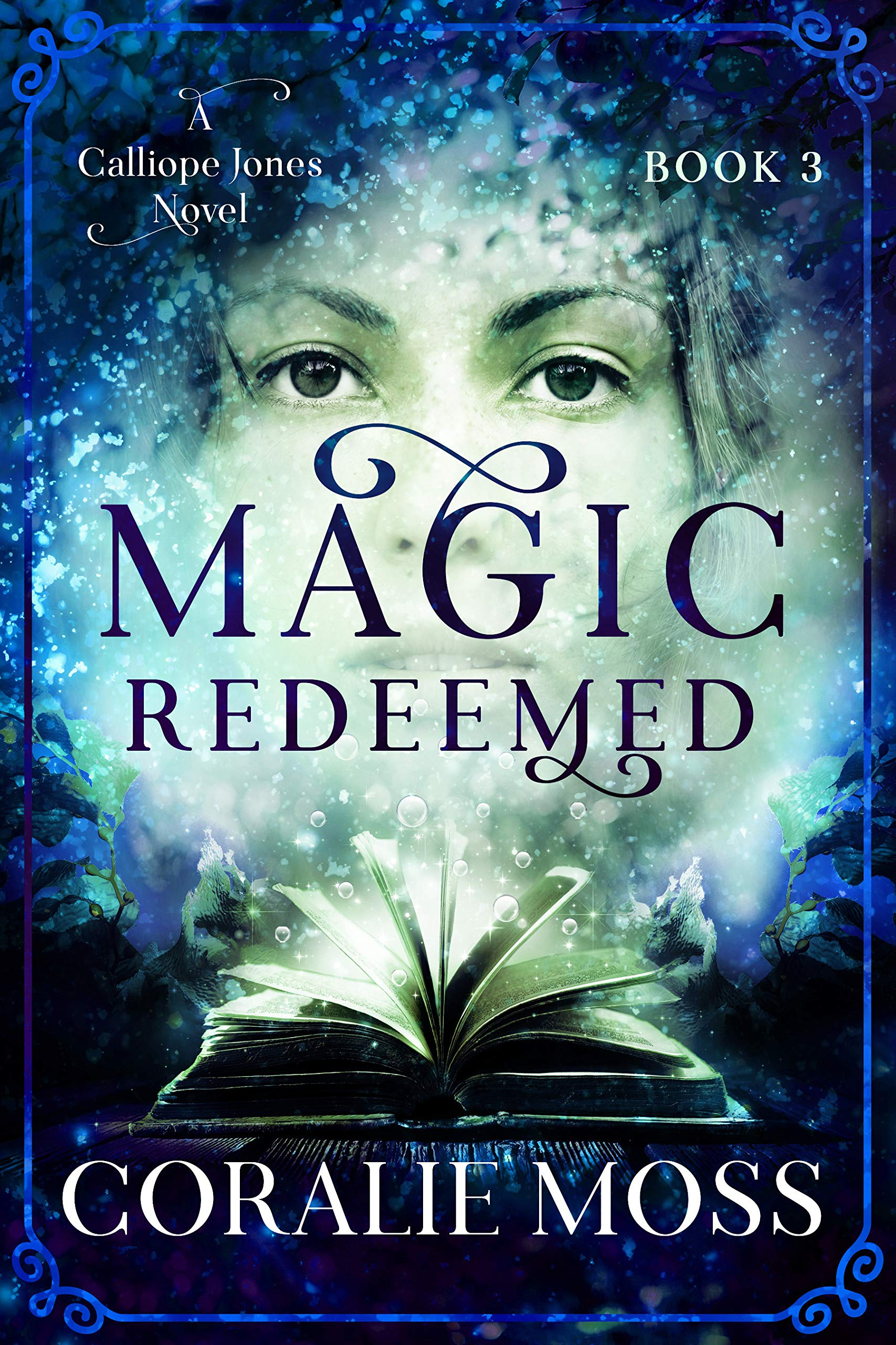 Magic Redeemed: A Calliope Jones Novel