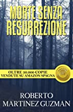 Morte senza resurrezione (Italian Edition)