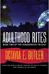 Adulthood Rites (The Xenogenesis Trilogy Book 2) Kindle Edition