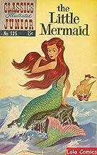 The Little Mermaid - Hans Christian Andersen [Classics Comics Illustrated]